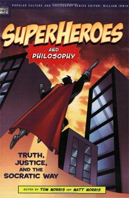 Los Superhéroes y la Filosofía (6/6)